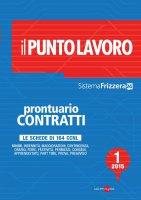 Prontuario Contratti 1/2015 - Il Punto lavoro - Sistema Frizzera - AA.VV.
