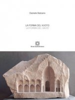 La forma del vuoto. Ediz. italiana e spagnola - Balzano Daniele