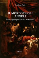Il morbo degli angeli - Fusi Luciano