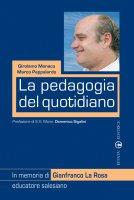 La pedagogia del quotidiano - Girolamo Monaco, Marco Pappalardo