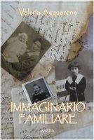 Immaginario familiare - Acquarone Valeria