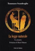 La legge naturale - Tommaso Scandroglio