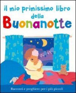 Copertina di 'Il mio primissimo libro della buonanotte'