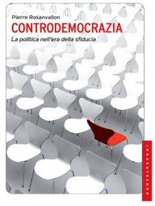 Copertina di 'Controdemocrazia. La politica nell'era della sfiducia.'