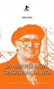 Copertina di 'La nonviolenza trasforma la vita'