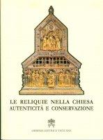 Le reliquie nella Chiesa - Congregazione per le Cause dei Santi
