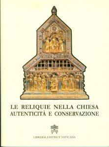 Copertina di 'Le reliquie nella Chiesa'