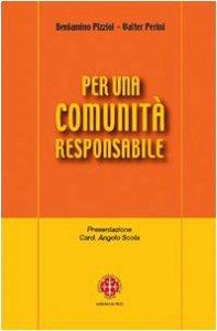 Copertina di 'Per una comunità responsabile'
