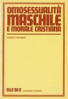 Omosessualità maschile e morale cristiana - Xavier Thévenot
