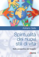 Spiritualità dei nuovi stili di vita - Adriano Sella