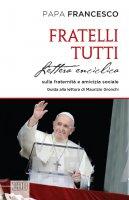 Fratelli tutti - Papa Francesco
