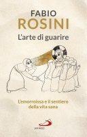 L'arte di guarire - Fabio Rosini
