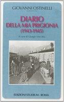 Diario della mia prigionia (1943-1945) - Ostinelli Giovanni