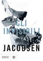 Gli invisibili - Jacobsen Roy