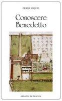 Conoscere Benedetto - Miquel Pierre