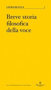 Copertina di 'Breve storia filosofica della voce'
