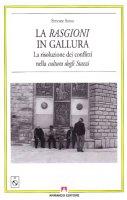Le rasgioni in Galuura. La risoluzione dei conflitti nella cultura degli stazzi. Con CD Audio - Sassu Simone