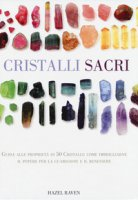Cristalli sacri - Raven Hazel