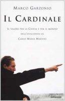 Il Cardinale - Marco Garzonio