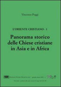 Copertina di 'L'Oriente cristiano [vol_1] / Panorama storico delle Chiese cristiane in Asia e in Africa'