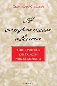 Copertina di 'A compromesso alcuno'