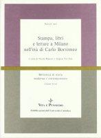 Stampa, libri e letture a Milano nell'età di Carlo Borromeo