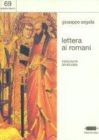 Lettera ai romani - Giuseppe Segalla
