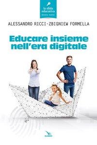 Copertina di 'Educare insieme nell'era digitale'