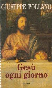 Copertina di 'Gesù ogni giorno'