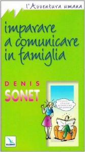 Copertina di 'Imparare a comunicare in famiglia'