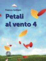 Petali al vento - Grittani Franco