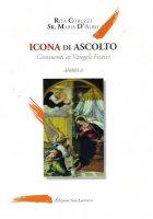 Icona di ascolto - Rita Coruzzi, Maria D'Albo