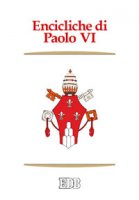 Encicliche di Paolo VI
