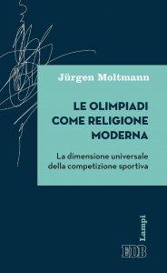 Copertina di 'Le olimpiadi come religione moderna'