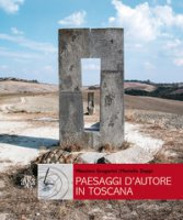 Paesaggi d'autore in Toscana. Aria, acqua, terra - Zoppi Mariella, Gregorini Massimo