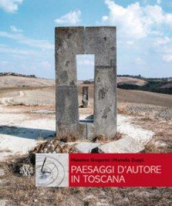 Copertina di 'Paesaggi d'autore in Toscana. Aria, acqua, terra'