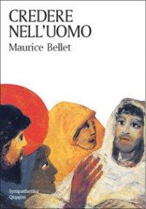 Copertina di 'Credere nell'uomo'