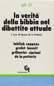 Copertina di 'La verità della Bibbia nel dibattito attuale (gdt 021)'