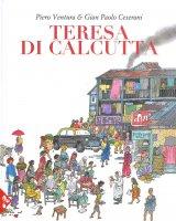 Teresa di Calcutta - Ceserani G. Paolo, Ventura Pier