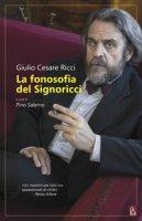 La fonosofia del Signoricci - Ricci Giulio Cesare
