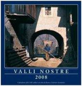 Valli Nostre 2008. Calendario delle valli valdesi - Bruno Avondetto,  Federico Avondetto