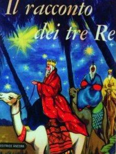 Copertina di 'Il racconto dei tre re'