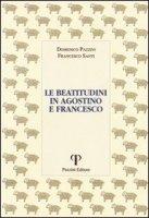 Le beatitudini in Agostino e Francesco - Pazzini Domenico, Santi Francesco