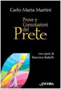 Copertina di 'Prove e consolazioni del prete'