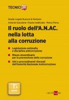 Il ruolo dell'A.N.AC. nella lotta alla corruzione - Studio Legale Rusconi, Antonio Giacalone, Fausto Indelicato, Marco Porcu