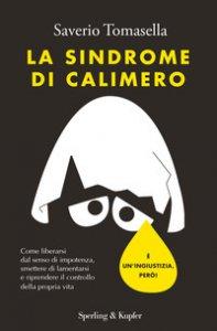 Copertina di 'La sindrome di Calimero'