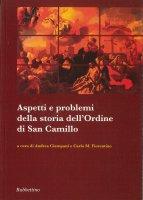 Aspetti e problemi della storia dell'ordine di San Camillo.
