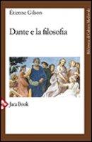 Dante e la filosofia - Gilson Etienne