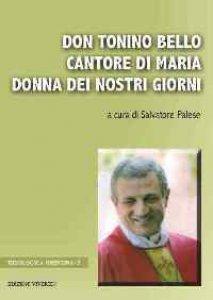 Copertina di 'Don Tonino Bello cantore di Maria donna dei nostri giorni'