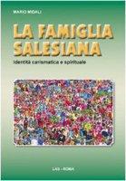 La famiglia salesiana - Midali Mario